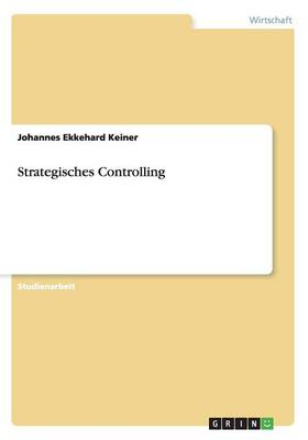 Strategisches Controlling (Paperback)