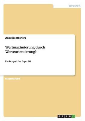 Wertmaximierung Durch Werteorientierung? (Paperback)