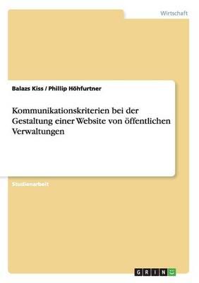 Kommunikationskriterien Bei Der Gestaltung Einer Website Von ffentlichen Verwaltungen (Paperback)