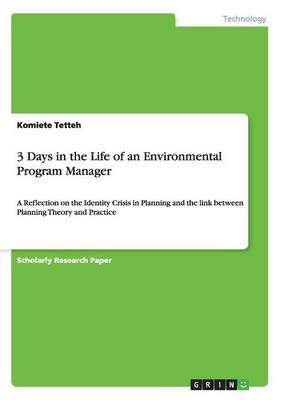 3 Days in the Life of an Environmental Program Manager (Paperback)