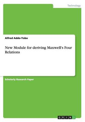 New Module for Deriving Maxwell's Four Relations (Paperback)