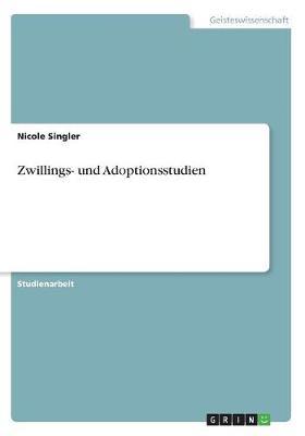 Zwillings- Und Adoptionsstudien (Paperback)