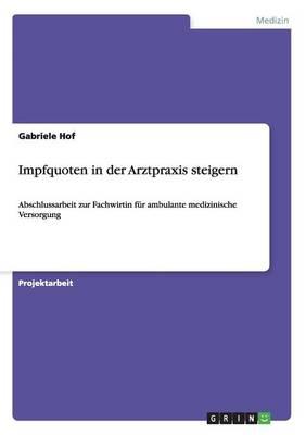 Impfquoten in Der Arztpraxis Steigern (Paperback)