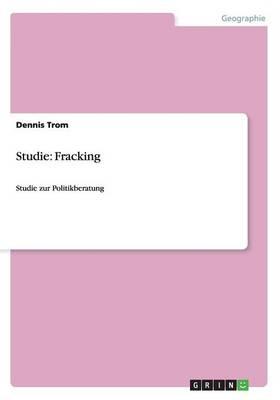 Studie: Fracking (Paperback)