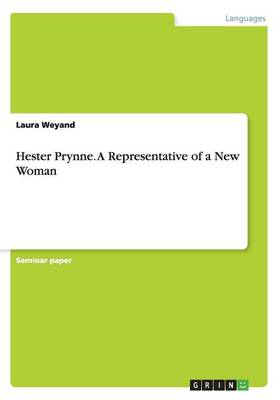Hester Prynne. a Representative of a New Woman (Paperback)