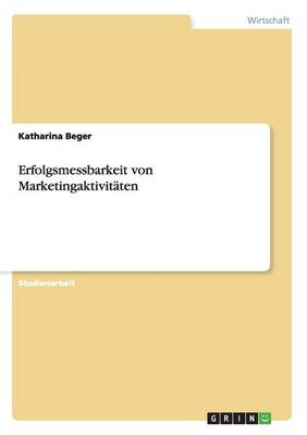 Erfolgsmessbarkeit Von Marketingaktivitaten (Paperback)