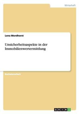 Unsicherheitsaspekte in Der Immobilienwertermittlung (Paperback)
