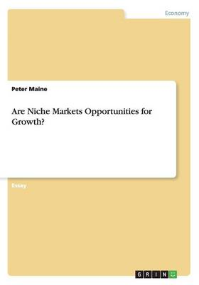 Are Niche Markets Opportunities for Growth? (Paperback)
