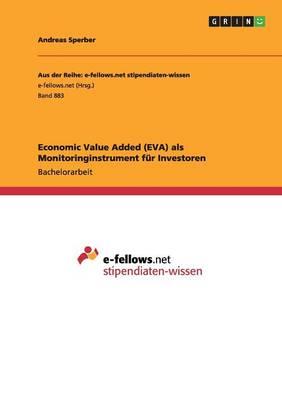 Economic Value Added (Eva) ALS Monitoringinstrument Fur Investoren (Paperback)