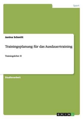 Trainingsplanung Fur Das Ausdauertraining (Paperback)