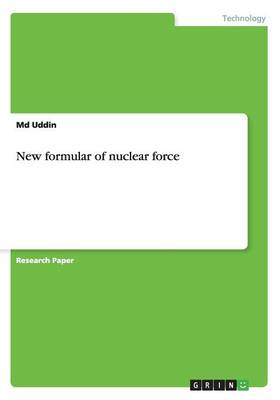 New Formula of Nuclear Force (Paperback)