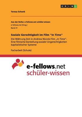 """Soziale Gerechtigkeit Im Film """"In Time"""" (Paperback)"""