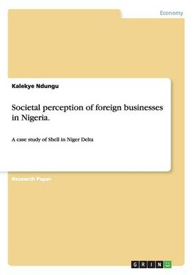 Societal Perception of Foreign Businesses in Nigeria. (Paperback)