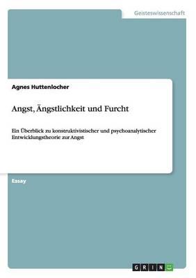 Angst, Angstlichkeit Und Furcht (Paperback)