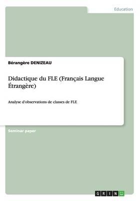 Didactique Du Fle (Francais Langue Etrangere) (Paperback)
