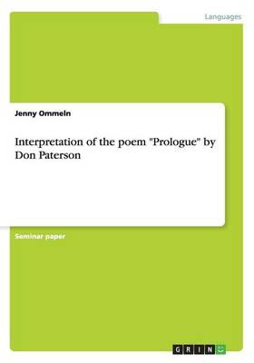 Interpretation of the Poem Prologue by Don Paterson (Paperback)