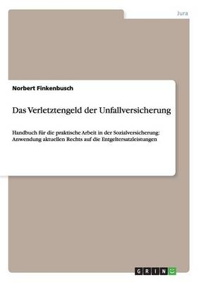 Das Verletztengeld Der Unfallversicherung (Paperback)