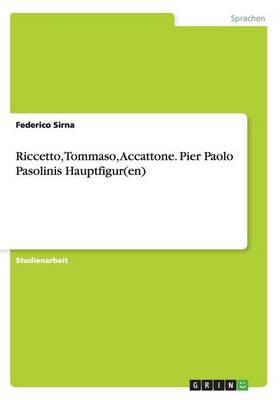Riccetto, Tommaso, Accattone. Pier Paolo Pasolinis Hauptfigur(en) (Paperback)