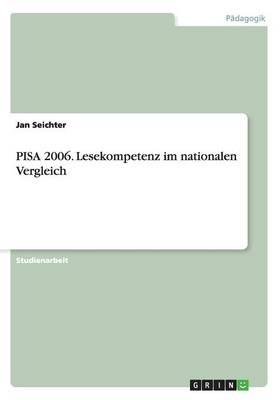Pisa 2006. Lesekompetenz Im Nationalen Vergleich (Paperback)