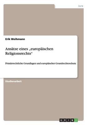 """Ans tze Eines """"europ ischen Religionsrechts (Paperback)"""