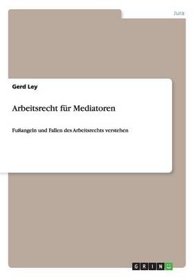 Arbeitsrecht Fur Mediatoren (Paperback)