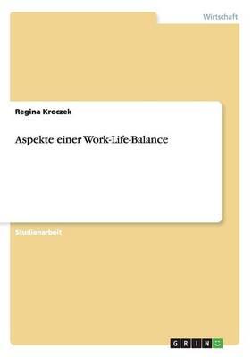 Aspekte Einer Work-Life-Balance (Paperback)