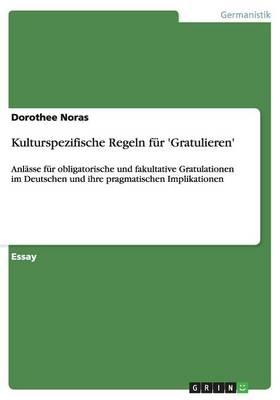 Kulturspezifische Regeln Fur 'Gratulieren' (Paperback)