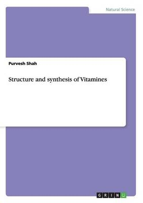 Structure and Synthesis of Vitamines (Paperback)