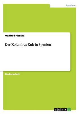 Der Kolumbus-Kult in Spanien (Paperback)