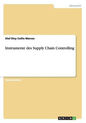 Instrumente Des Supply Chain Controlling (Paperback)