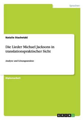 Die Lieder Michael Jacksons in Translationspraktischer Sicht (Paperback)