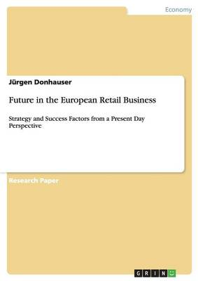 Future in the European Retail Business (Paperback)