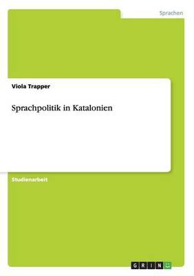 Sprachpolitik in Katalonien (Paperback)