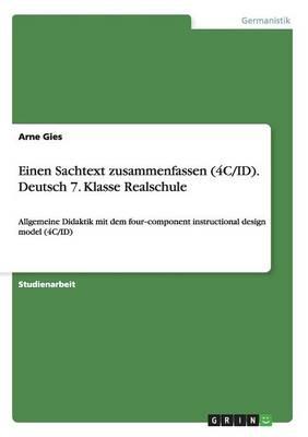 Einen Sachtext Zusammenfassen (4C/Id). Deutsch 7. Klasse Realschule (Paperback)