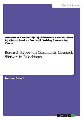 Research Report on Community Livestock Workers in Balochistan (Paperback)