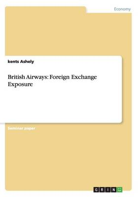 British Airways: Foreign Exchange Exposure (Paperback)