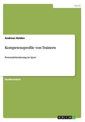 Kompetenzprofile Von Trainern (Paperback)