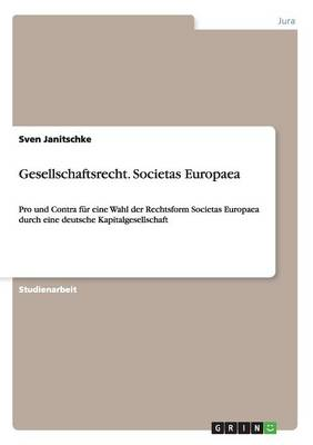 Gesellschaftsrecht. Societas Europaea (Paperback)