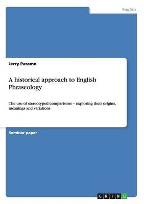 A Historical Approach to English Phraseology (Paperback)