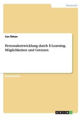Personalentwicklung Durch E-Learning. Moglichkeiten Und Grenzen (Paperback)