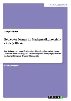 Bewegtes Lernen Im Mathematikunterricht Einer 3. Klasse (Paperback)