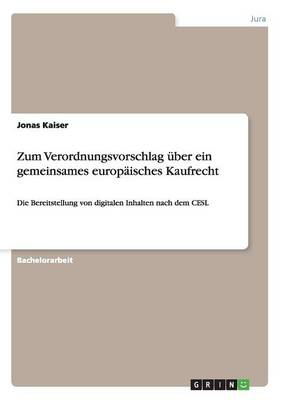 Zum Verordnungsvorschlag ber Ein Gemeinsames Europ isches Kaufrecht (Paperback)