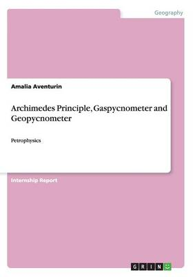 Archimedes Principle, Gaspycnometer and Geopycnometer (Paperback)