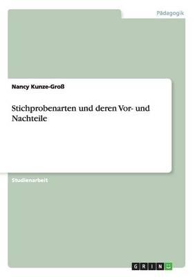 Stichprobenarten Und Deren VOR- Und Nachteile (Paperback)