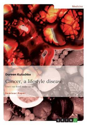 Cancer, a Lifestyle Disease (Paperback)