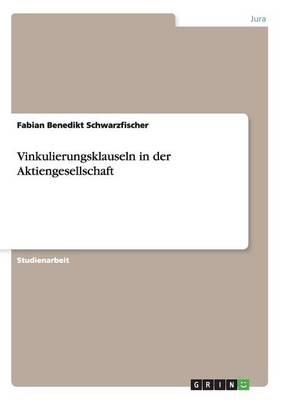 Vinkulierungsklauseln in Der Aktiengesellschaft (Paperback)