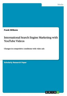 International Search Engine Marketing with Youtube Videos (Paperback)