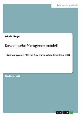 Das Deutsche Managementmodell (Paperback)