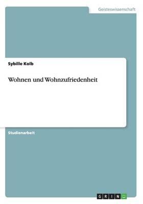 Wohnen und Wohnzufriedenheit (Paperback)