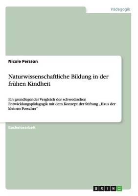 Naturwissenschaftliche Bildung in Der Fruhen Kindheit (Paperback)
